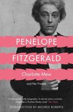Charlotte Mew and Her Friends - Penelope Fitzgerald