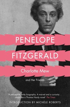 Charlotte Mew - Fitzgerald, Penelope