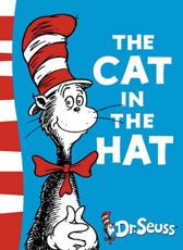 The Cat in the Hat - Dr Seuss (author), Dr Seuss (illustrator)