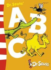 Dr. Seuss' ABC - Dr Seuss (author), Dr Seuss (illustrator)