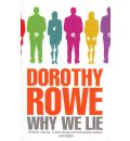 Why We Lie - Dorothy Rowe
