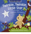 Twinkle, Twinkle, Little Star and Other Nursery Favourites - Mandy Stanley
