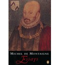 Essays - Michel Eyquem De Montaigne