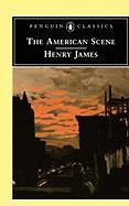 The American Scene (Penguin Classics)