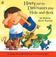 Harry And The Dinosaurs Play Hide-And-Seek - Whybrow & Reynolds I