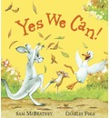 Yes We Can! - Sam McBratney