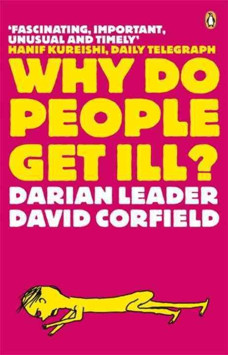 Why Do People Get Ill? - Darian Leader