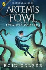 Artemis Fowl and the Atlantis Complex - Eoin Colfer