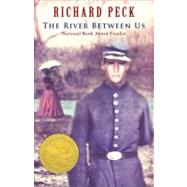 The River Between Us - Peck, Richard