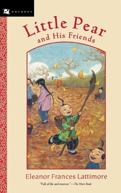Little Pear and His Friends - Lattimore, Eleanor Frances