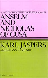 Anselm and Nicholas of Cusa - Jaspers, Karl / Jaspers, Ralph / Arendt, Hannah