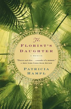 The Florist's Daughter - Hampl, Patricia