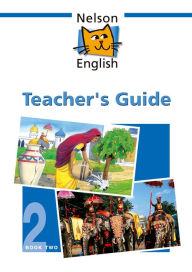 Nelson English - Book 2 Teacher's Guide - John Jackman