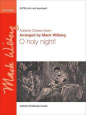 O Holy Night - Adam, Adolphe C./ Wilberg, Mack (COM)