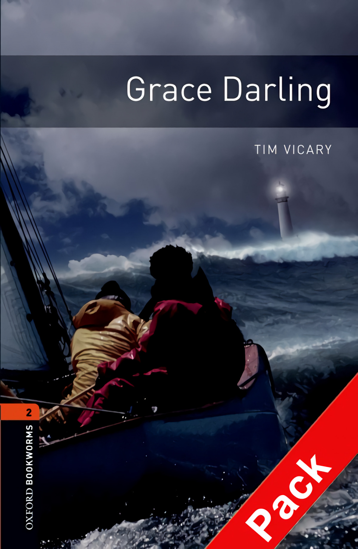 Oxford Bookworms. Stage 2: Grace Darling CD Pack Edition 08 - Vicary, Tim