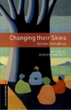 Oxford Bookworms Library: Level 2: Changing Their Skies: Stories from Africa - Jennifer Bassett