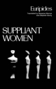 Suppliant Women - Euripides