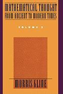 Mathematical Thought from Ancient to Modern Times Volume 2