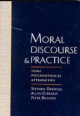 Moral Discourse and Practice - Stephen L. Darwall; Allan Gibbard; Peter Railton
