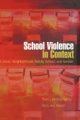 School Violence in Context - Rami Benbenishty; Ron Avi Astor