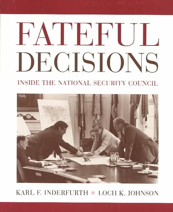 Fateful Decisions - Loch K. Johnson