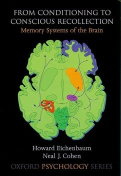 From Conditioning to Conscious Recollection: Memory Systems of the Brain - Eichenbaum, Howard Cohen, Neal J.