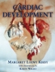 Cardiac Development - Margaret Loewy Kirby