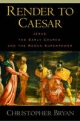 Render to Caesar - Christopher Bryan