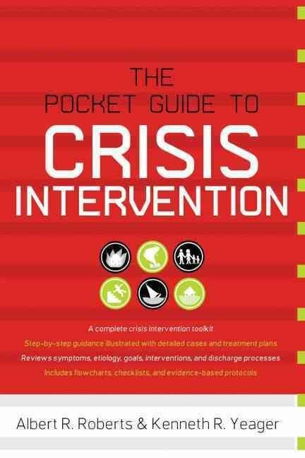 Pocket Guide to Crisis Intervention - Albert R. Roberts