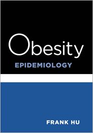 Obesity Epidemiology: Methods and Applications - Frank Hu