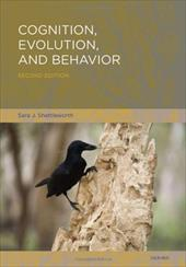 Cognition, Evolution, and Behavior - Shettleworth, Sara J.