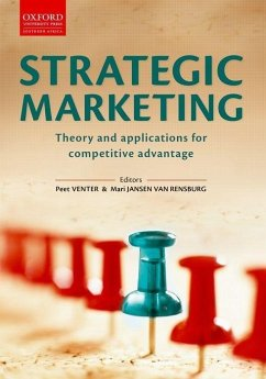 Strategic Marketing: Theory and Applications for Competitive Advantage - Herausgeber: Venter, Peet Jansen Van Rensburg, Mari