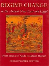 Regime Change in the Ancient Near East and Egypt - Harriet Crawford
