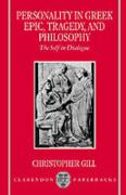 Personality in Greek Epic, Tragedy, and Philosophy: The Self in Dialogue