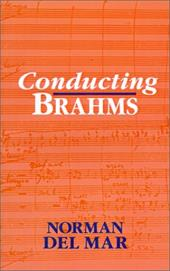 Conducting Brahms - Del Mar, Norman