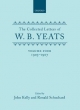Collected Letters of  W. B.Yeats - W. B. Yeats; John Kelly; Ronald Schuchard