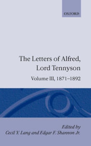 The Letters of Alfred, Lord Tennyson, 1871-1892 - Alfred Lord Tennyson
