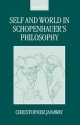 Self and World in Schopenhauer's Philosophy - Christopher Janaway