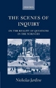 Scenes of Inquiry - Nicholas Jardine