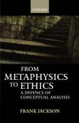 From Metaphysics to Ethics: A Defence of Conceptual Analysis