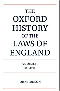 The Oxford History of the Laws of England Volume 2: 871-1216