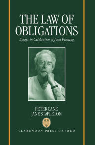The Law of Obligations: Essays in Celebration of John Fleming - Peter Cane