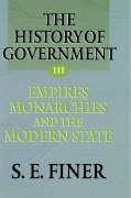 History of Government from the Earliest Times V3 Empires