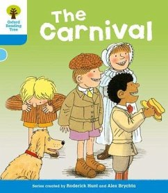 Oxford Reading Tree: Level 3: More Stories B: the Carnival - Hunt, Roderick Howell, Gill