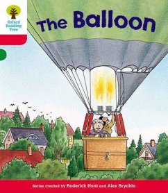 Oxford Reading Tree: Level 4: More Stories A: the Balloon - Hunt, Roderick
