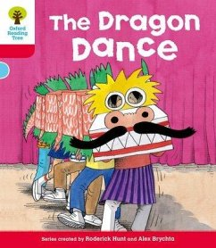 Oxford Reading Tree: Level 4: More Stories B: the Dragon Dance - Hunt, Roderick