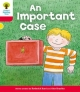 Oxford Reading Tree: Level 4: More Stories C: an Important Case - Roderick Hunt