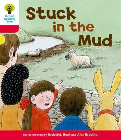 Oxford Reading Tree: Level 4: More Stories C: Stuck in the Mud - Hunt, Roderick