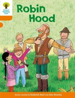 Oxford Reading Tree: Level 6: Stories: Robin Hood - Hunt, Roderick