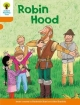 Oxford Reading Tree: Level 6: Stories: Robin Hood - Roderick Hunt